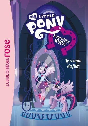 My Little Pony - Le roman du film - Equestria