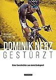 Dominik Nerz – Gestürzt