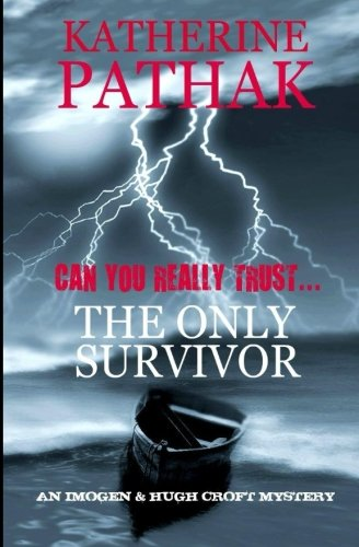 The Only Survivor: Volume 2 (The Imogen and Hugh Croft Mysteries)