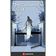 The Canterville Ghost (Illustrated) (English Edition)