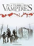 La terre des vampires : intégrale / dessin Manuel Garcia   Garcia, Manuel (1974-....). Illustrateur