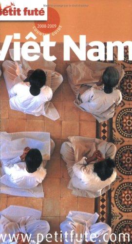 Petit Futé Viêt Nam par Dominique Auzias, Jean-Paul Labourdette, Collectif