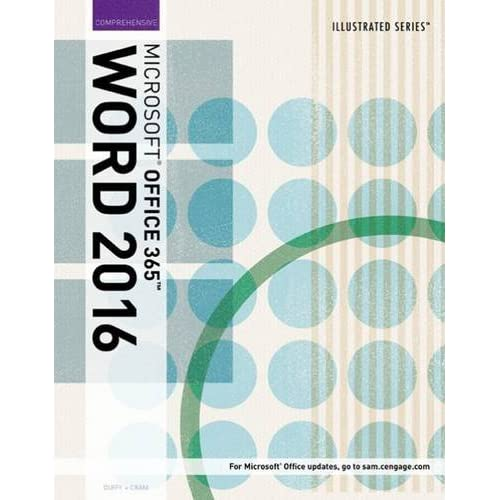 Illustrated Microsoft Office 365 & Word 2016: Comprehensive by Jennifer Duffy (2016-06-28)