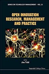 [(Open Innovation Research, Management and Practice)] [Author: Joe Tidd] published on (December, 2013)