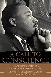 A Call to Conscience: The Landmark Speeches of Dr. Martin Luther King, Jr. by Clayborne Carson (2002-01-01)