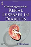 Clinical Approach To Renal Diseases In Diabetes
