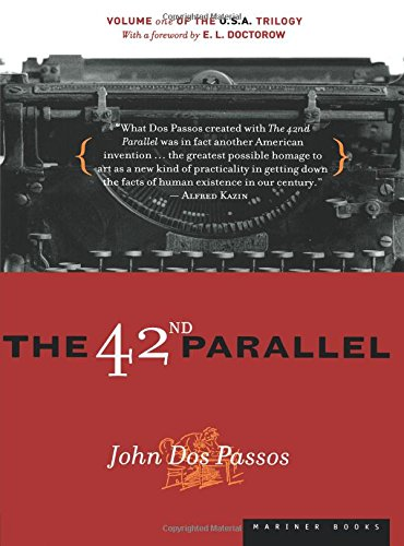 The 42nd Parallel (USA Trilogy)
