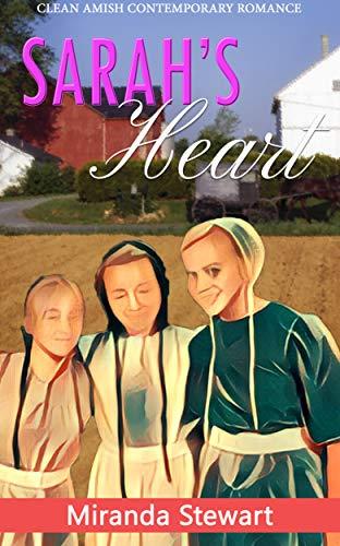 Sarah's Heart: Clean Amish Contemporary Romance (English Edition) - Amish Bad