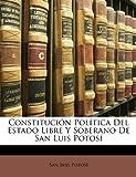 Constitución Política Del Estado Libre Y Soberano De San Luis Potosí