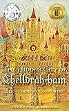 Stig's Flight of Encounters (The Hidden City of Chelldrah-ham) (Volume 1)