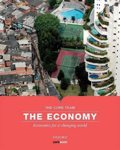 The Economy: Economics for a Changing World por The CORE Team