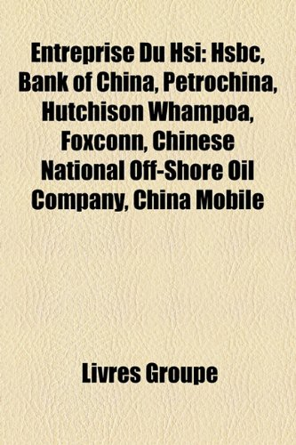 entreprise-du-hsi-hsbc-bank-of-china-petrochina-hutchison-whampoa-foxconn-chinese-national-off-shore