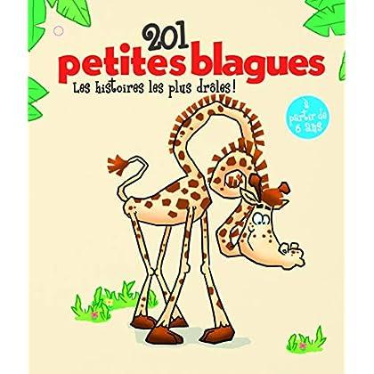 201 petites blagues : Les histoires les plus drôles, Tome 1
