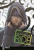Maximum Ride: Manga Volume 8 (Maximum Ride Manga Edition)
