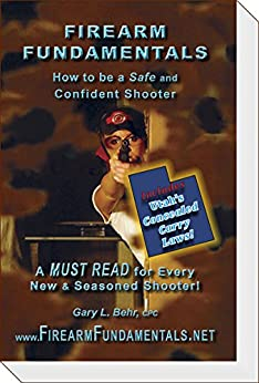 Firearm Fundamentals - UT (incl: UT CCW Laws): How to be a Safe and Confident Shooter (Utah Edition Book 5) PDF Descargar Gratis