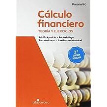 Cálculo financiero. Teoría y ejercicios. 3as. edición revisada
