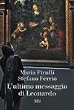 L'ultimo messaggio di Leonardo
