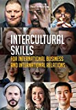 Intercultural Skills for International Business and International Relations: A practical introduction with Exercises: A manual with Exercises - Paul Verluyten