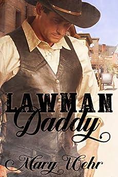 Lawman Daddy by [Wehr, Mary]