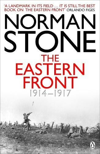The Eastern Front 1914-1917 por Norman Stone