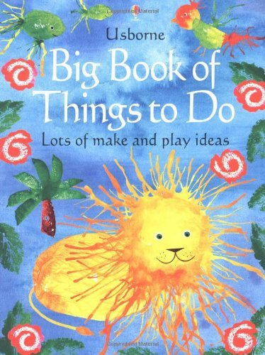 the-usborne-big-book-of-things-to-do-lots-of-make-and-play-ideas-by-ray-gibson-2003-05-30
