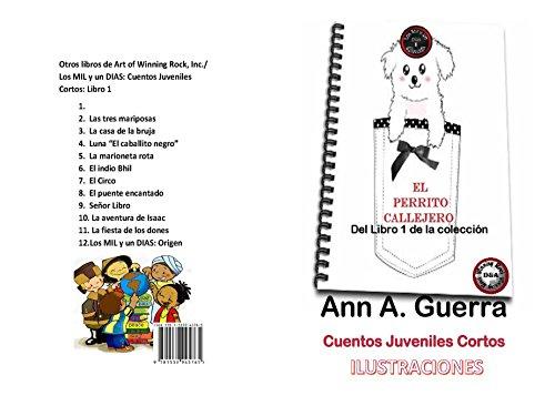El Perrito Callejero: Cuento No.1 de la coleccion Los MIL y ...