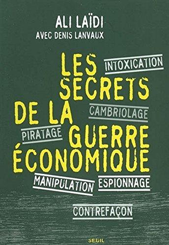 Les Secrets de la guerre économique