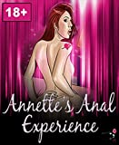 Annette's Anal Experience: Erotic Stories About Anal Action And Backdoor Play