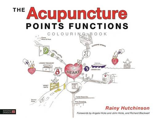 The Acupuncture Points Functions Colouring Book par Rainy Hutchinson