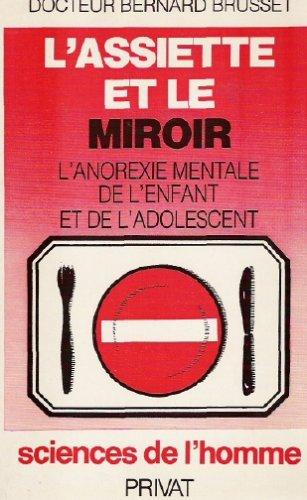 L'assiette et le miroir par Bernard Brusset