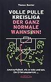 Geschenkideen Volle Pulle Kreisliga – der ganz normale Wahnsinn: Amateurfußball, wie er leibt und lebt. Ein Erfahrungsbericht ...