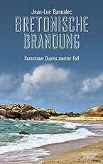 Bretonische Brandung: Kommissar Dupins zweiter Fall (Kommissar Dupin ermittelt, Band 2)