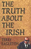 The Truth About the Irish
