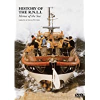 The History Of Rnli - Heroes Of The Sea