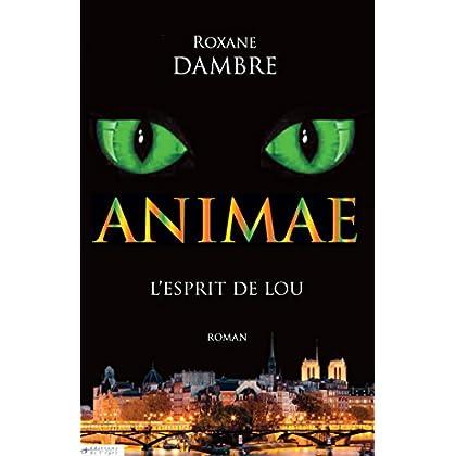 Animae tome 1: L'esprit de Lou (Imaginaire t. 33358)