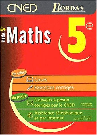 MATHS 5E - CNED/BORDAS (Ancienne Edition) par Collectif