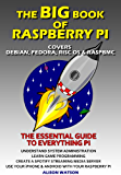 The BIG book of Raspberry Pi (English Edition)