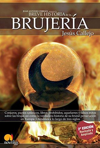 Breve Historia De La Brujería por Jesús Callejo Cabo