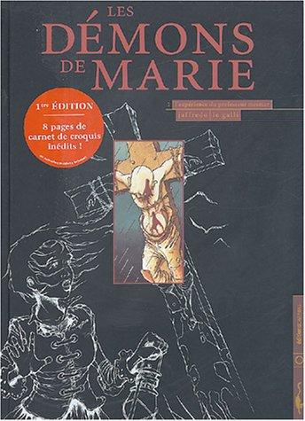 Les démons de Marie, tome 1 : l'expérience du Pr Mesmer