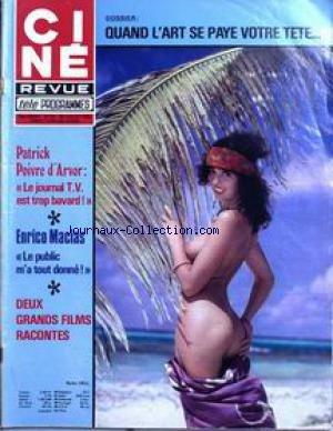 CINE TELE REVUE [No 29] du 20/07/1978 - QUAND L'ART SE PAYE VOTRE TETE.... PATRICK POIVRE D'ARVOR - ENRICO MACIAS - BELLA DELL. par COLLECTIF