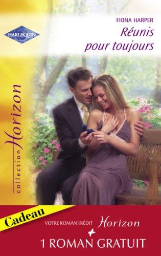 Réunis pour toujours - Un millionaire amoureux (Harlequin Horizon)