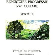 Répertoire Progressif Pour Guitare Volume 3: guitare (French Edition)
