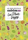 Les fiches Cuisine AZ - Recettes veggy: Végétarien...