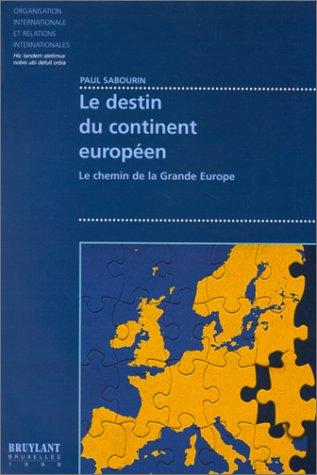 Le destin du continent européen par Sabourin