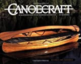 #8: Canoecraft: An Illustrated Guide to Fine Woodstrip Construction