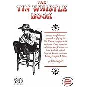 The Tin Whistle Book (Penny & Tin Whistle)