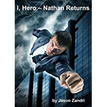 I Hero: Nathan Returns (English Edition)