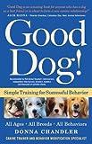 Good Dog!: Simple Training for Successful Behavior