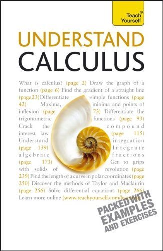 Understand Calculus: A Teach Yourself Guide (Teach Yourself: Reference) by Paul Abbott (2010-10-14)
