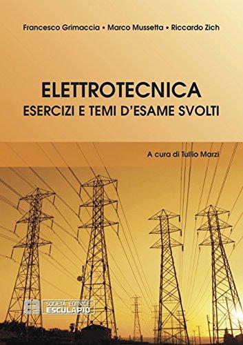 Elettrotecnica. Esercizi e temi d'esame svolti